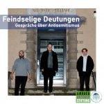 """Cover des Podcasts """"Feindselige Deutungen – Gespräche über Antisemitismus"""""""